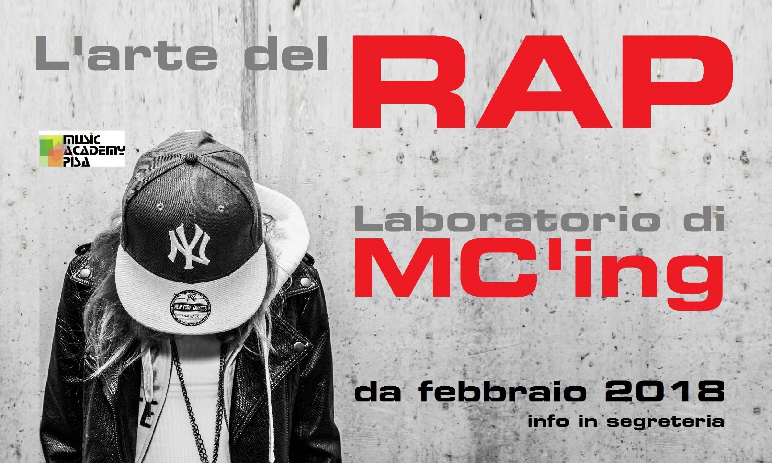 Aperte le iscrizioni per il laboratorio di MC'ing alla Music Academy Pisa